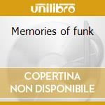 Memories of funk cd musicale di Artisti Vari