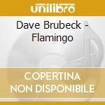 Flamingo cd musicale di Dave Brubeck