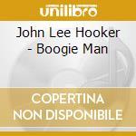 Boogie man cd musicale di Hooker john lee