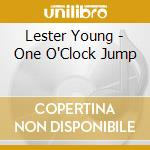 One o'clock jump cd musicale di Lester Young