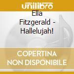 Halleluja cd musicale di Ella Fitzgerald