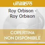 Hits cd musicale di Roy Orbison