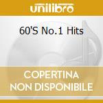 Sixties no.1 hits cd musicale di Artisti Vari
