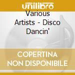 Disco dancin' cd musicale di Artisti Vari