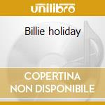 Billie holiday cd musicale di Billie Holiday