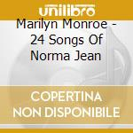 24 songs of norma jean cd musicale di Marilyn Monroe