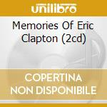 MEMORIES OF ERIC CLAPTON  (2CD) cd musicale di CLAPTON ERIC