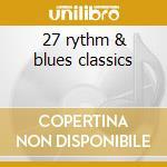 27 rythm & blues classics cd musicale di Ray Charles