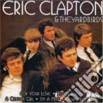 Eric Clapton & The Yardbirds - Eric Clapton & The Yardbirds cd musicale di Eric Clapton