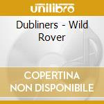 The wild rover cd musicale di The Dubliners