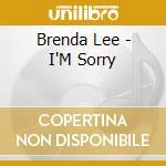 I'm sorry cd musicale di Brenda Lee