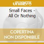 All or nothing cd musicale di The Small faces