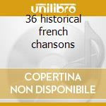 36 historical french chansons cd musicale di Maurice Chevalier