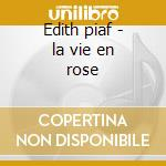 Edith piaf - la vie en rose cd musicale di Edith Piaf