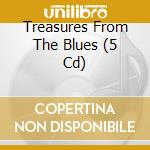 Treasures from the blues cd musicale di Artisti Vari