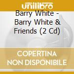 THE BEST OF                               cd musicale di White&friends Barry