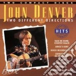 Two different directions (2cd) cd musicale di John Denver