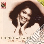 WALK ON BY cd musicale di DIONNE WARWICK & BUR