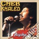Cheb Khaled - Aiysha cd musicale di KHALED CHEB