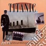 Titanic (3cd) cd musicale di Artisti Vari