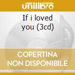 If i loved you (3cd) cd musicale di Frank Sinatra