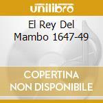 EL REY DEL MAMBO 1647-49 cd musicale di PEREZ PRADO Y SU ORQ