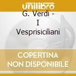 Vespri siciliani cd musicale di Giuseppe Verdi