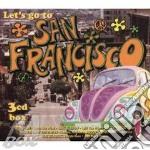 Let's go san francisco (3cd) cd musicale di Artisti Vari