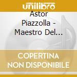 Maestro del tango box cd musicale di Astor Piazzolla