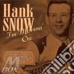 Hank Snow - I'M Movin' On cd musicale di Hank Snow