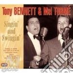 Singin' and swingin' - bennett tony torme mel cd musicale di Tony bennet & mel torme' (3 cd