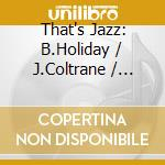 That's jazz (3 cd) - cd musicale