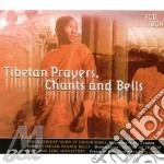Tibetan prayers chants cd musicale di Artisti Vari