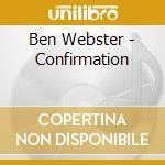 Webster, Ben - Confirmation cd musicale