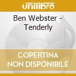Webster, Ben - Tenderly cd musicale