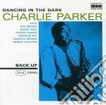 Parker, Charlie - Dancing In The Dark cd musicale