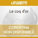 Le coq d'or cd musicale