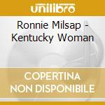 Ronnie Milsap - Kentucky Woman cd musicale di Ronnie Milsap