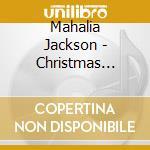 Christmas songs cd musicale di Mahalia Jackson