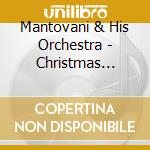 Christmas carlos cd musicale di Mantovani & his orchestra