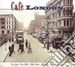 Cafe' london cd musicale
