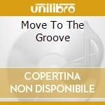 V/A - Move To The Groove cd musicale di KING BB-BRUBECK DAVE-METHENY