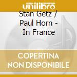 IN FRANCE cd musicale di STAN GETZ