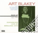 Art Blakey - Quicksilver Live At Birdland, Nyc cd musicale