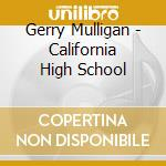 California high school cd musicale
