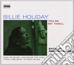 Holiday, Billie - You're My Thrill cd musicale