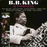 A night blistering blues cd musicale di B.b. king & friends