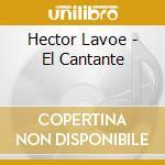 Lavoe, Hector - El Cantante cd musicale di Hector Lavoe
