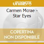STAR EYES cd musicale di Carmen Mcrae