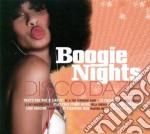 Boogie Nights Disco Daze cd musicale di AA.VV.